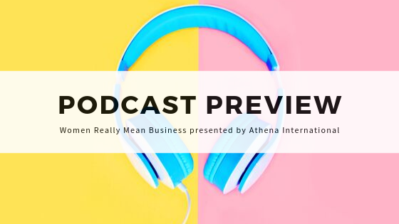 Podcast Preview Women Really Mean Business