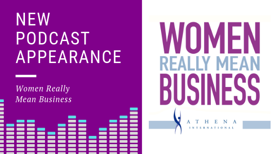 Women Really Mean Business Guest Podcast Appearance